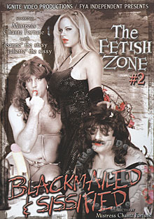 The Fetish Zone #2 - Blackmailed & Sissified Box Cover