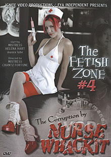 The Fetish Zone #4 - The Corruption By Nurse Whackit Box Cover