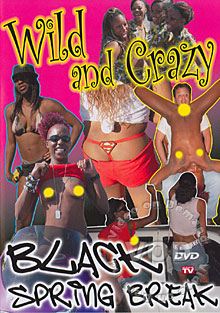 Wild And Crazy Black Spring Break Box Cover