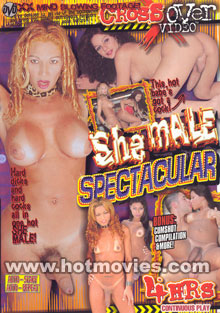 She-Male Spectacular