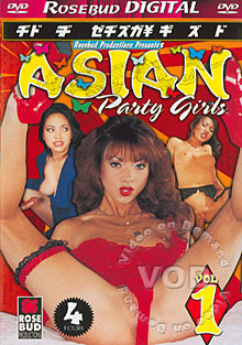 Asian Party Girls Vol 1 Box Cover