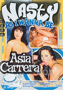 Nasty As I Wanna Be Asia Carrera Box Cover
