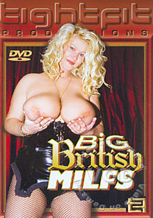 Hardcore Hot Moms Video: Big British MILFs, MILF, Chubby / Voluptuous, Big Butts, Big Tits, GONZO, INTERNATIONAL, United Kingdom