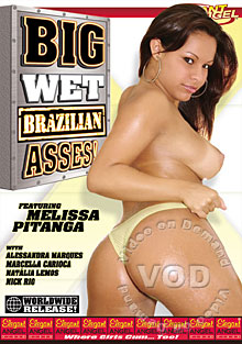 Big Wet Brazilian Asses!