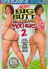 Video: Horny Big Butt Brazilian Mothers 2