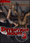Detention House 3: Whose Bread You Eat, His Song You Sing