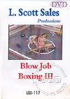 Video: LSS-117: Blow Job-Boxing III