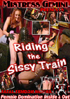 Video: Riding The Sissy Train