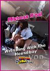 Video: Mistress Real - Wrestling With The Houseboy