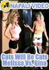 Video: Cats Will Be Cats - Melissa Vs. Gina