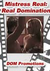 Video: Mistress Real - Real Domination