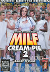 Video: World's Biggest MILF Cream Pie 2