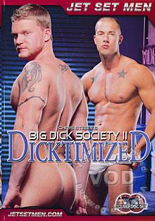 Big Dick Society 2 - Dicktimized - Disc 2