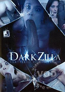 Dark Zilla - Shattered Young Pussies Box Cover