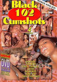 Black 102 Cumshots #1 Box Cover