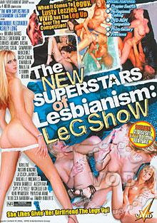 The New Superstars Of Lesbianism: Leg Show