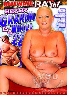 Hey, My Grandma Is A Whore 22 Box Cover