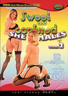 Sweet And Confused She-Males Volume 2 Box Cover