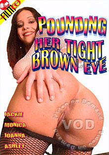 Pounding Her Tight Brown Eye Box Cover