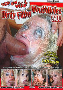 Dirty Filthy Mouthholes 1 Box Cover