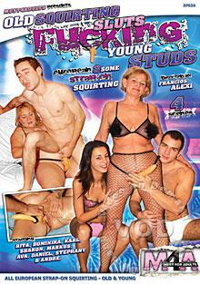 Old Squirting Sluts Fucking Young Studs