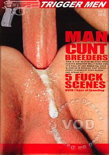 Trigger Men - Man Cunt Breeders Box Cover
