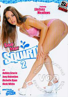 See Her Squirt 2