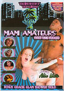 Miami Amateurs First Time Fucked Box Cover