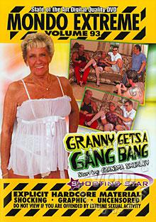 Mondo Extreme Volume 93 - Granny Gets A Gang Bang Box Cover