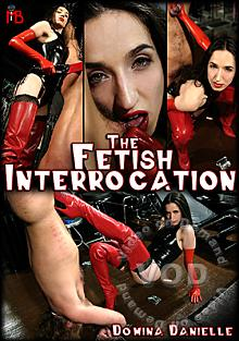 The Fetish Interrogation Box Cover