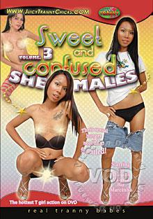 Sweet And Confused She-Males Volume 3 Box Cover