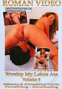 Worship My Latina Ass Volume 6 Box Cover