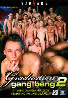 Graduation Gang Bang 2