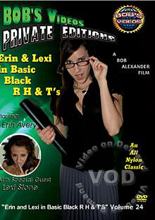 Bob's Videos Private Editions Volume 24 - Erin & Lexi In Basic Black RHT's