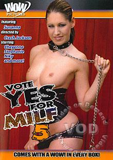 Vote Yes For MILF 5