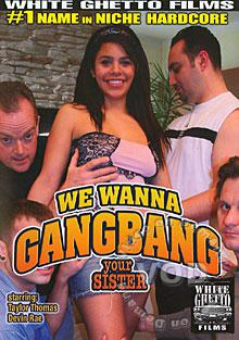 We Wanna Gangbang Your Sister Box Cover