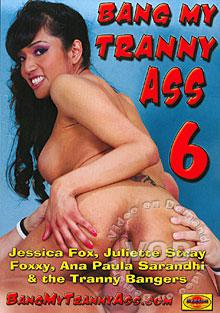 Bang My Tranny Ass 6 Box Cover