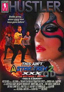 This Aint Star Trek XXX Volume 2 - The Butterfly Effect