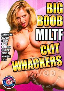 Big Boob MILTF Clit Whackers Box Cover