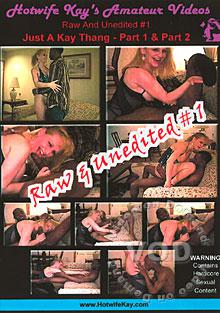 Hotwife Kay - Raw And Unedited #1 Box Cover