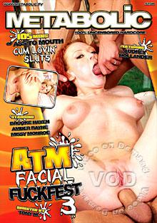 ATM Facial Fuckfest 3 Box Cover