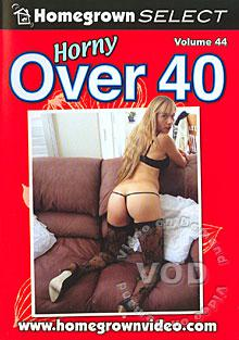 Horny Over 40 - Volume 44 Box Cover