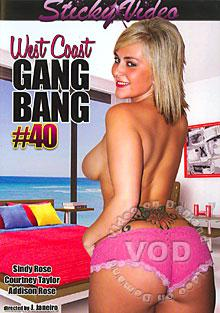West Coast Gang Bang #40 Box Cover