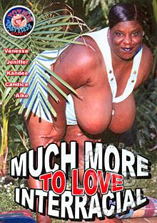 Much More To Love Interracial Box Cover