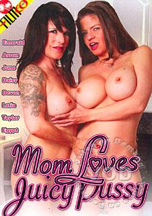 Mom Loves Juicy Pussy Box Cover