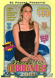 More Dirty Debutantes 2001 Volume 180 Box Cover