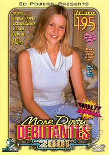 More Dirty Debutantes 2001 Volume 195 Box Cover