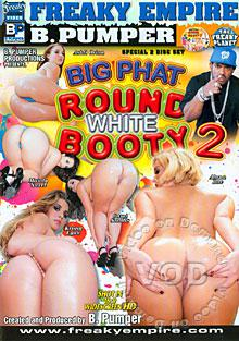 Big Phat Round White Booty 2 (Disc 1) Box Cover