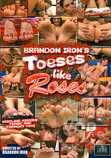 Brandon Iron's Toeses Like Roses