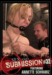 Sex and Submission #32 - Featuring Annette Schwarz Box Cover